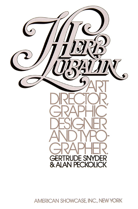 l'oeuvre de Herb Lubalin | 1 | reproduction interdite | usage st